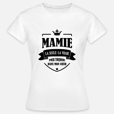 Grand Parents Mamie Mamy Grand-Mère Grand Mere Grands Parents - Women's T-Shirt