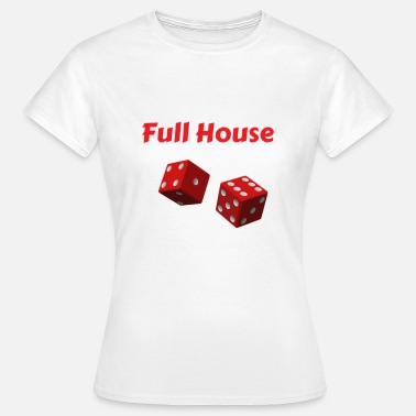 Full House Kniffel Full House Dice - T-skjorte for kvinner