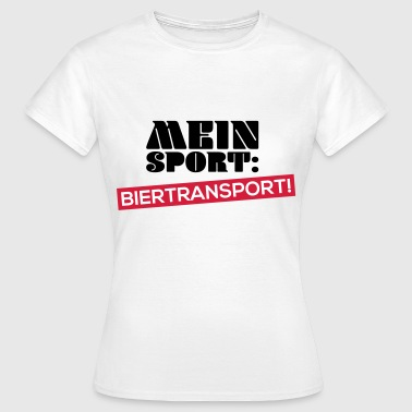 Mein Sport Biertransport - Frauen T-Shirt