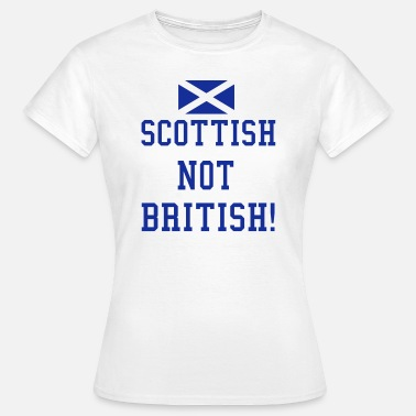 Scottish Independence Scottish - Women's T-Shirt