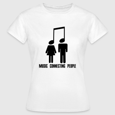 Music Connecting People - Vrouwen T-shirt