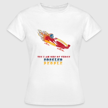 Bobsleigh Bobsleigh Shirt Design cadeau - T-shirt Femme