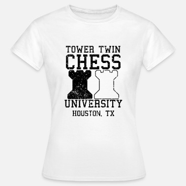 Twin Towers Torni Twin Chess University College Denksport - Naisten t-paita