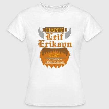 Ade October Happy Leif Erikson Day th Since AD - Women's T-Shirt