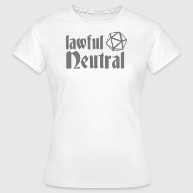 lovlig neutral - Dame-T-shirt