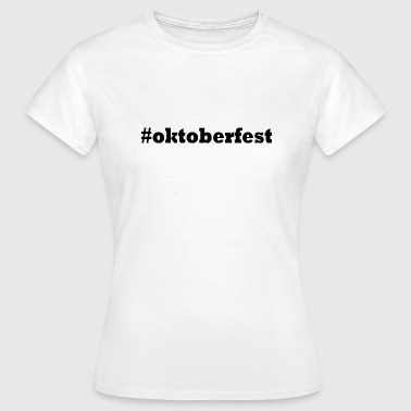 Oktoberfest beer Munich beer tent - Women's T-Shirt