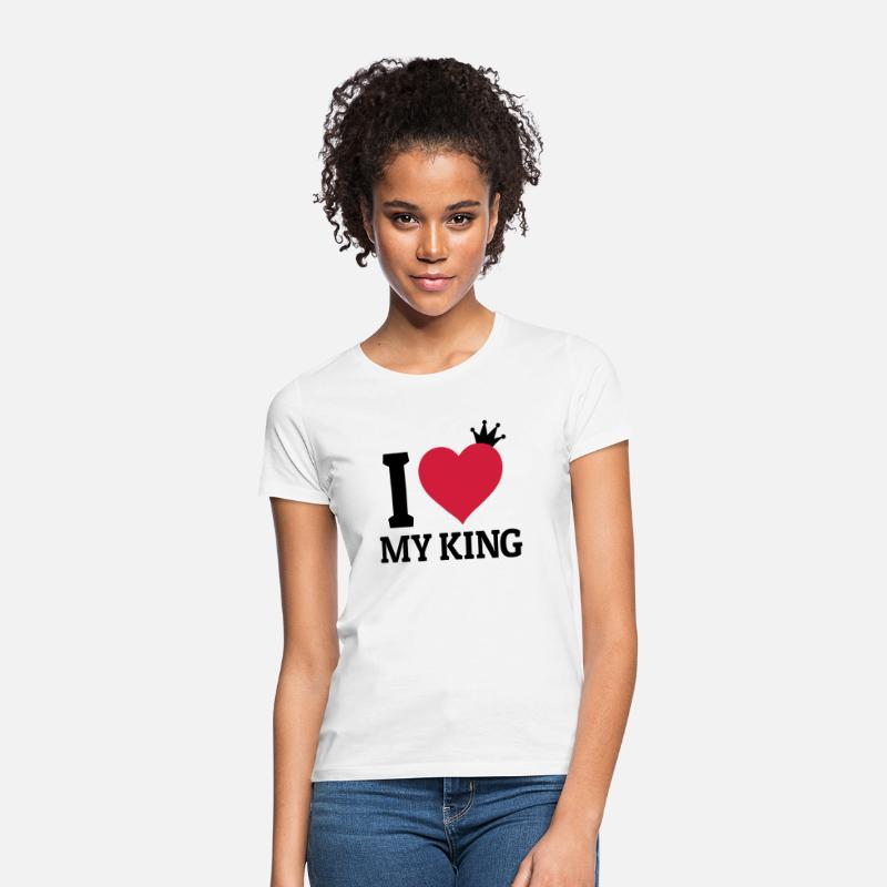 King Queen Camisetas - I love my King me encanta mi rey - Camiseta mujer blanco