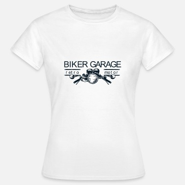 Motorcycle Garage Biker Garage - riding a motorcycle - Women's T-Shirt