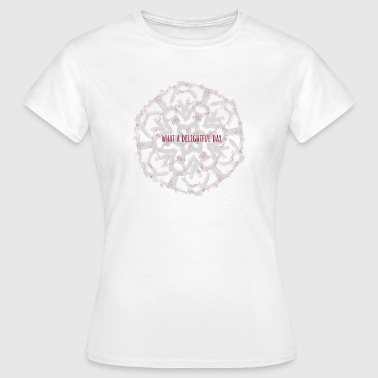 What a delightful day II - Women's T-Shirt