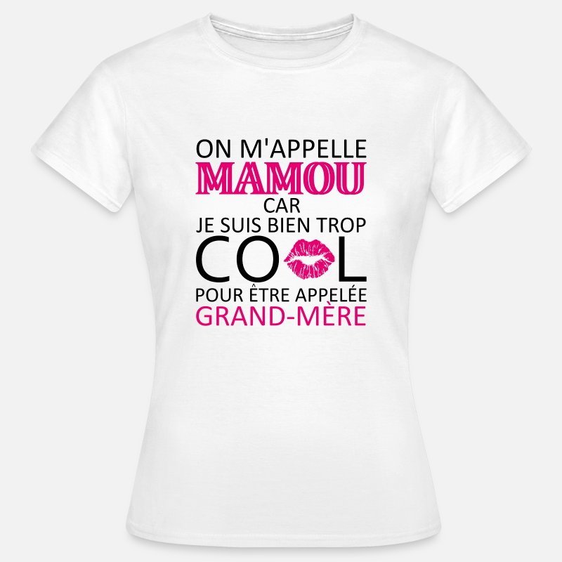 Mamou T-shirts - on m'appelle mamou - T-shirt Femme blanc