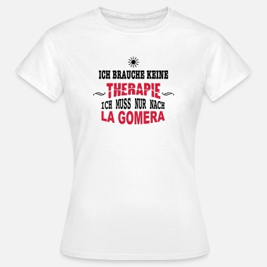 Therapie Sonne THERAPIE LA GOMERA SONNE - Frauen T-Shirt