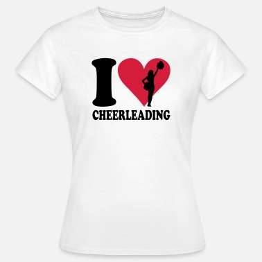 Cheerleading I love Cheerleading - Naisten t-paita