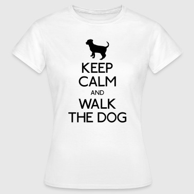 Keep Calm and walk the dog - Women's T-Shirt