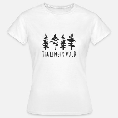 Thuringian Forest Tree conifer hiking Thuringian forest gift - Women's T-Shirt