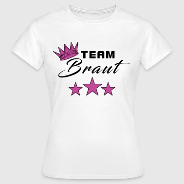 Bridesmaid Funny JGA team bride hen party crown star - Women's T-Shirt