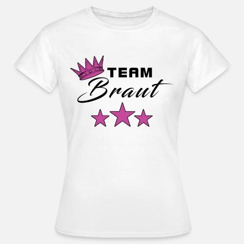 JGA Team Braut Junggesellinnenabschied Krone Stern Frauen T-Shirt    Spreadshirt 59a157d20c