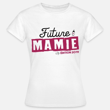 Mamy Future mamie - édition 2019 - T-shirt Femme