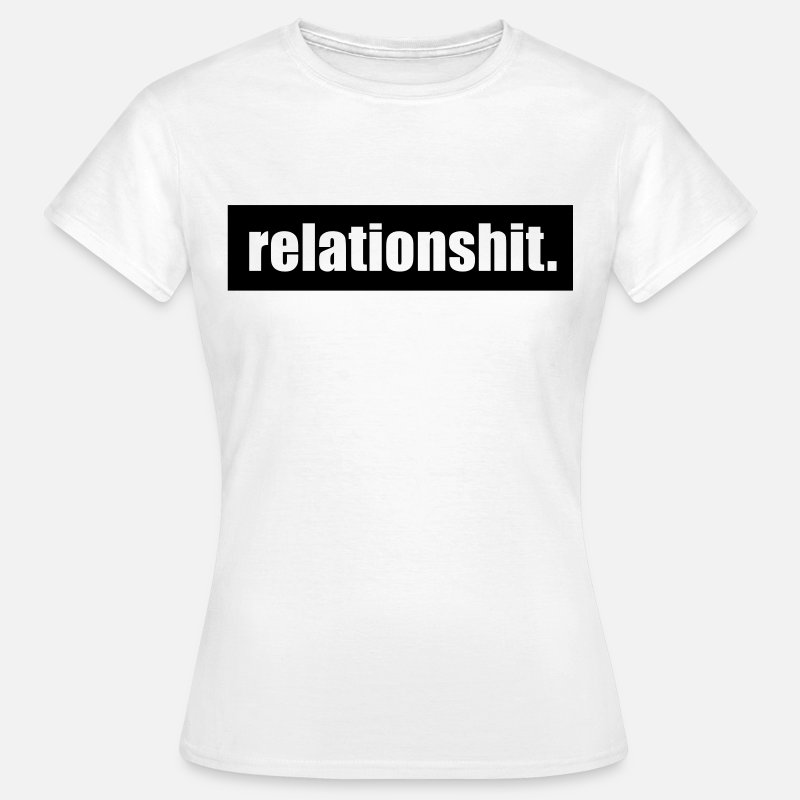Friends T-Shirts - Relationshit - Women's T-Shirt white