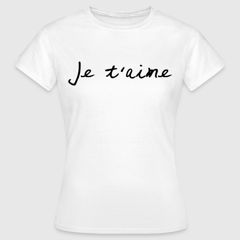 Je t'aime - Vrouwen T-shirt