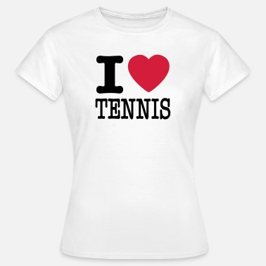 I Love Tennis i love tennis - Women's T-Shirt