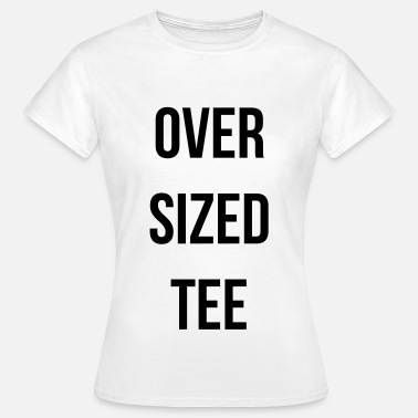 Over sized tee - Frauen T-Shirt