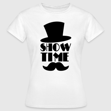 Circus SHOW TIME clown circus hat and moustache  - Women's T-Shirt