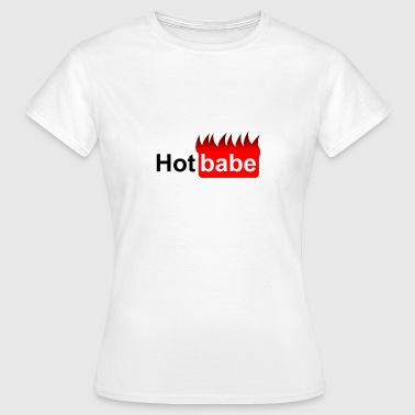 Lyse Hot Hot baby - flammer - lyse - Dame-T-shirt