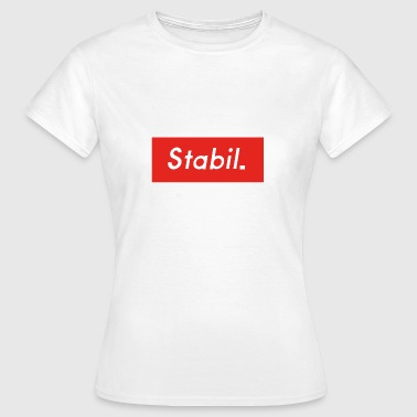 Stables Stable - Stable brother - Stable Style - Women's T-Shirt