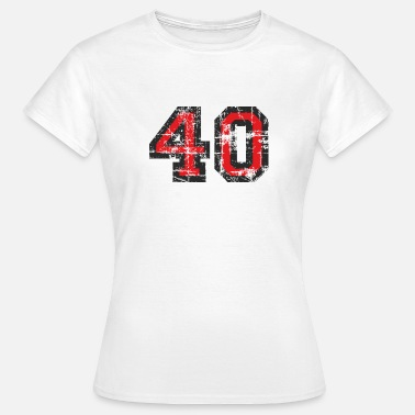 Birthday Number 40 Forty 40th Birthday Design (EU) - Women's T-Shirt