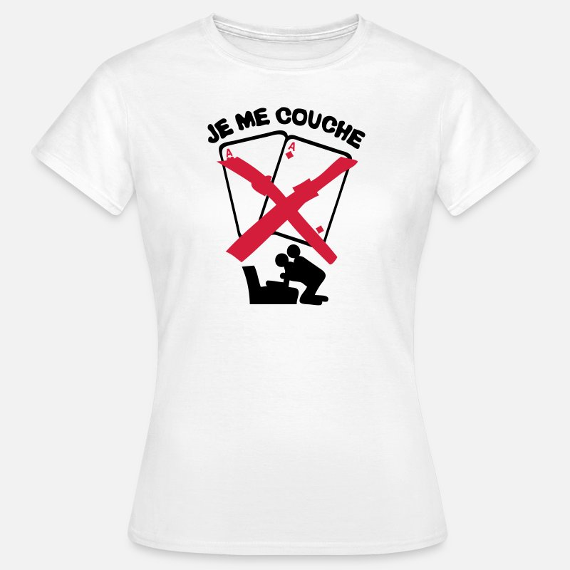 Sexe T-shirts - je me couche poker as carte sexe levrett - T-shirt Femme blanc