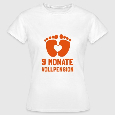 9 Monate Vollpension - Frauen T-Shirt