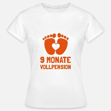 Geburtstag 9 Monate 9 Monate Vollpension - Frauen T-Shirt