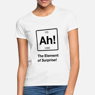 Element Ah! The Element Surprise - Frauen T-Shirt