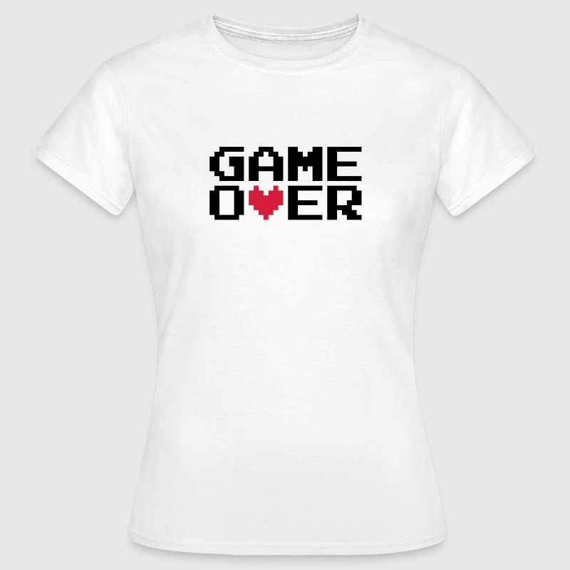 Game over | Heart | Herz | Love | Liebe - Women's T-Shirt