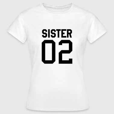 Sister 02 Sister 02 Partnerlook - Vrouwen T-shirt