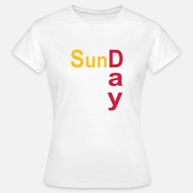 Sunday Sunday - Women's T-Shirt