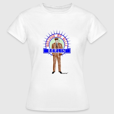 Bonjour ma belle Berlin, Francisco Evans ™ - Frauen T-Shirt