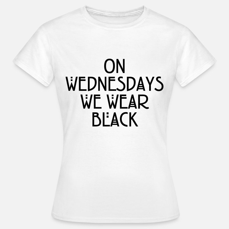 Funny T-Shirts - On wednesdays we wear black - Women's T-Shirt white