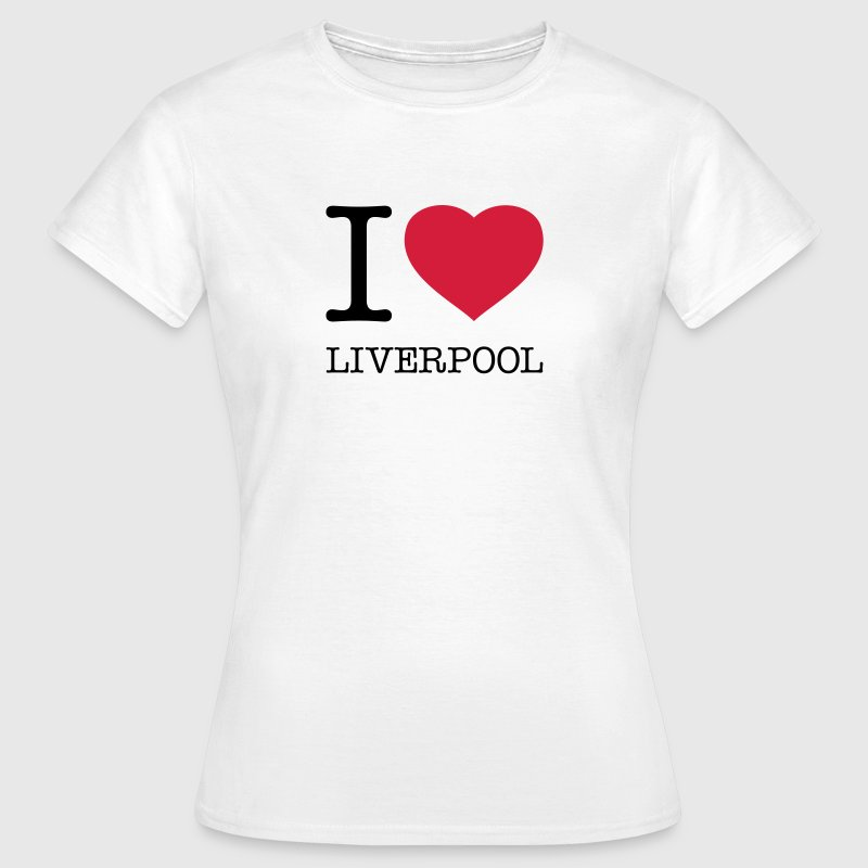 I LOVE LIVERPOOL - Women's T-Shirt
