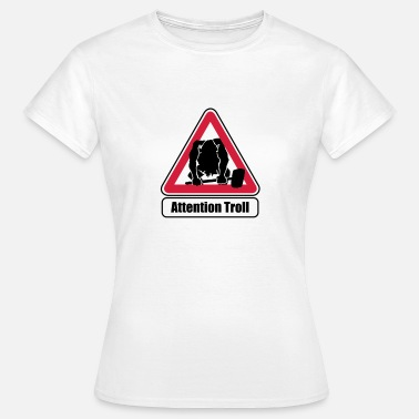 Attention Attention Troll - T-shirt Femme