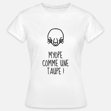 Myope Myope / Taupe - Vue - Lunettes - Yeux - Humour - T-shirt Femme