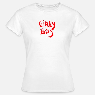 Girly GIRLY BOY - T-skjorte for kvinner