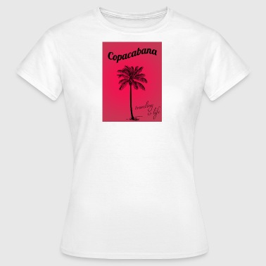 Copacabana - Frauen T-Shirt