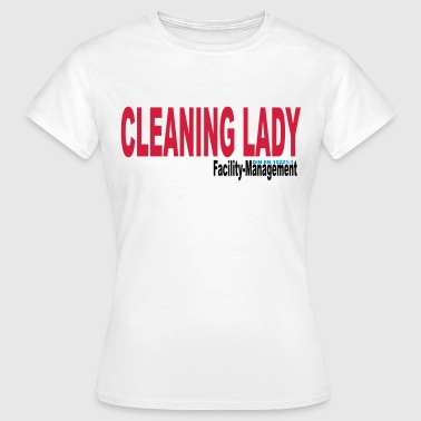 Cleaning Lady 1 - Frauen T-Shirt
