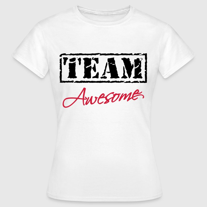 Team Awesome - T-shirt Femme