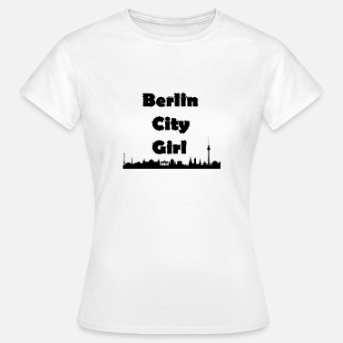 Berlin City Girl Berlin City Girl schwarz - Frauen T-Shirt