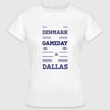 Dallas Cowboys I may live in Denmark... (Dallas edition) - Dame-T-shirt