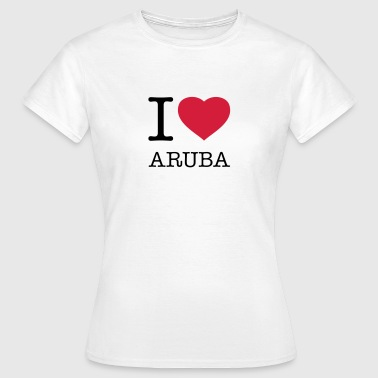 I LOVE ARUBA - Dame-T-shirt