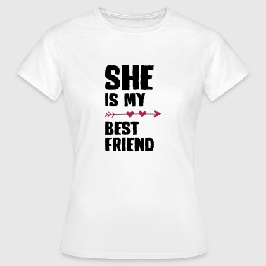 She is my best friend Left - Women's T-Shirt