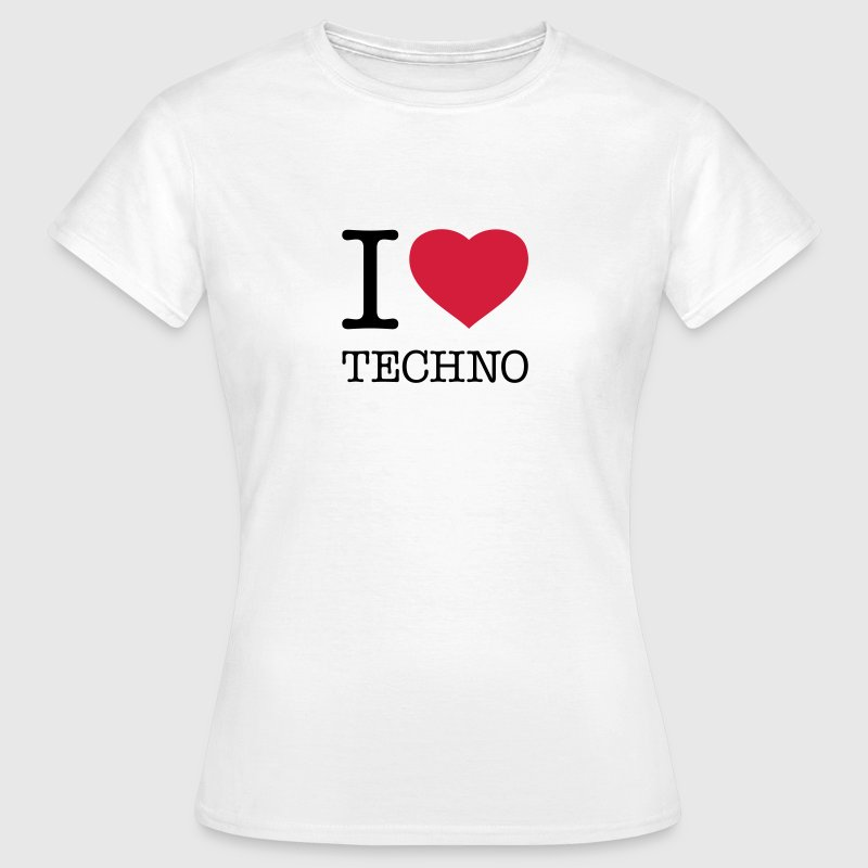 I LOVE TECHNO - Women's T-Shirt